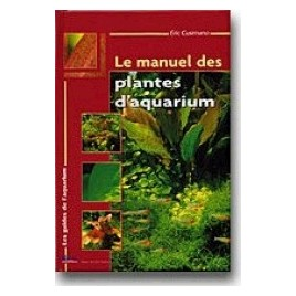 Le manuel des plantes d'aquarium 128 pages